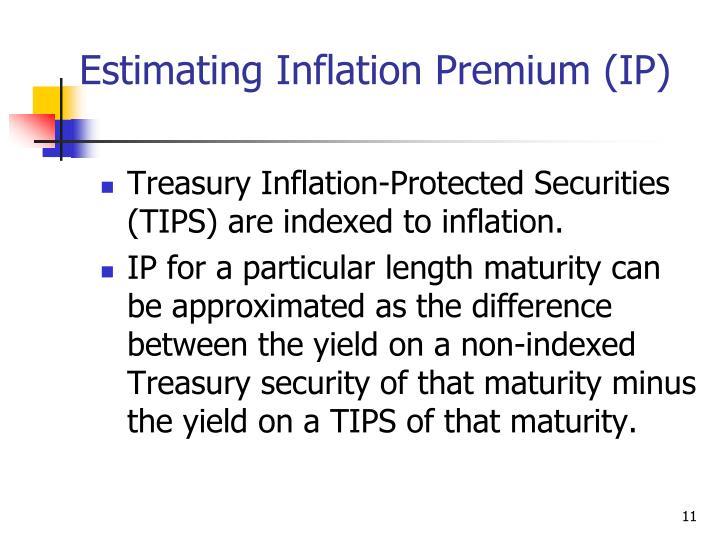 Estimating Inflation Premium (IP)