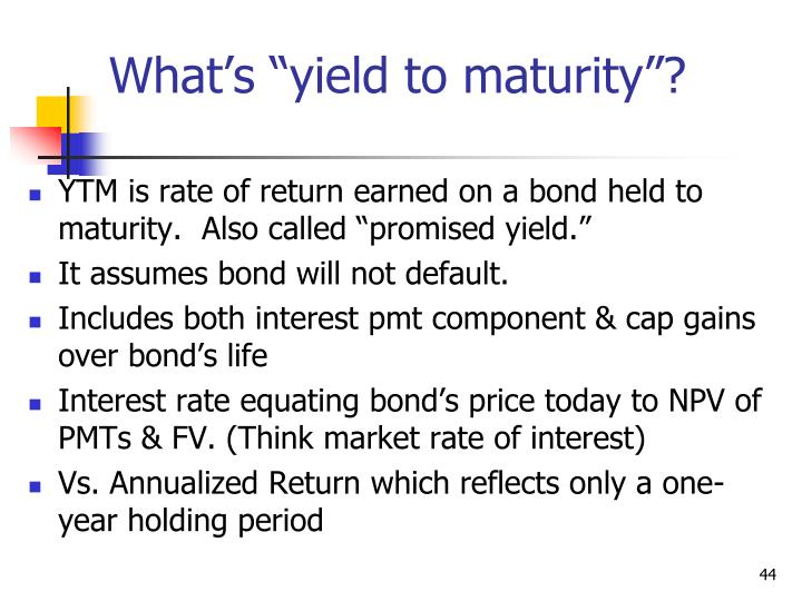 "What's ""yield to maturity""?"