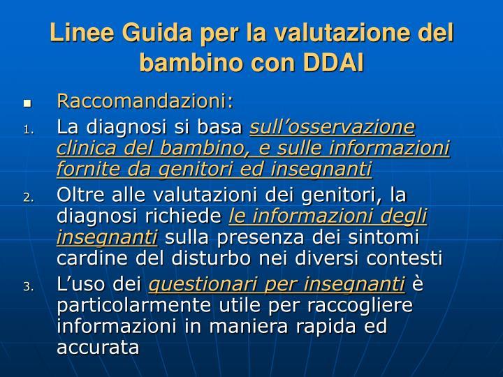 Linee Guida per la valutazione del bambino con DDAI