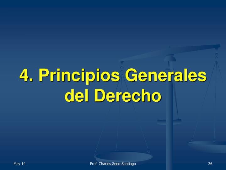 4. Principios Generales del Derecho