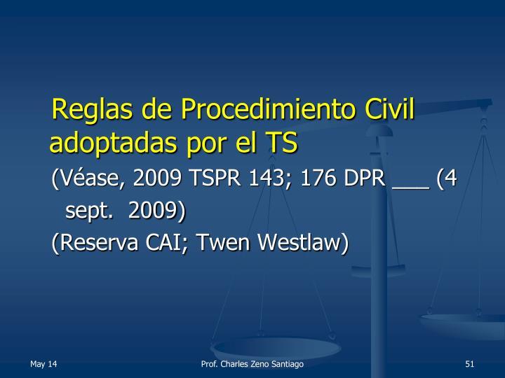 Reglas de Procedimiento Civil adoptadas por el TS