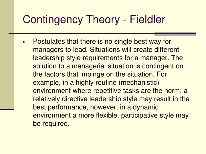 Contingency Theory - Fieldler