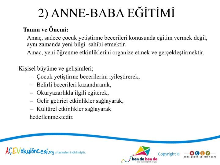2) ANNE-BABA EĞİTİMİ