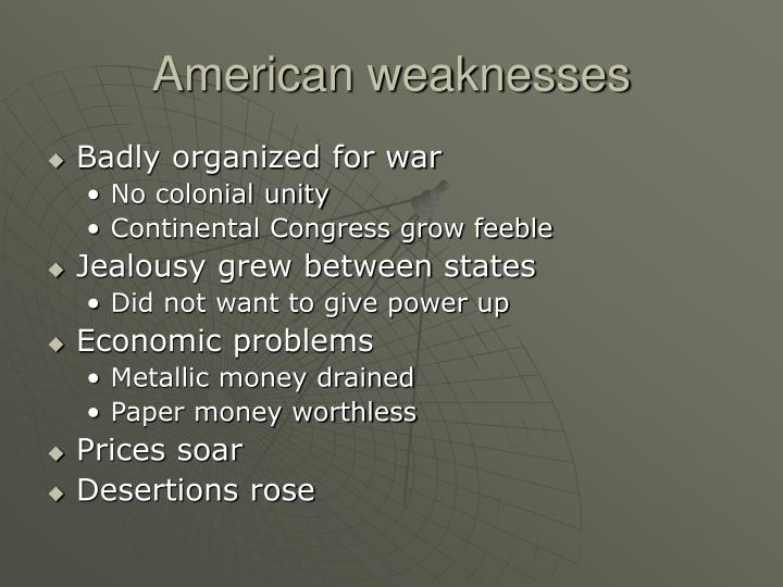 American weaknesses
