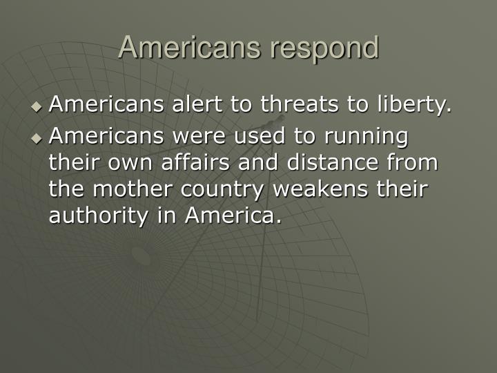 Americans respond