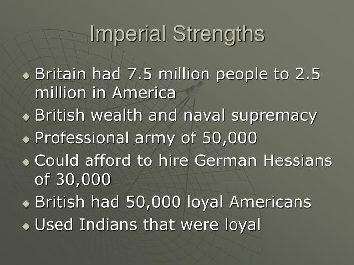 Imperial Strengths
