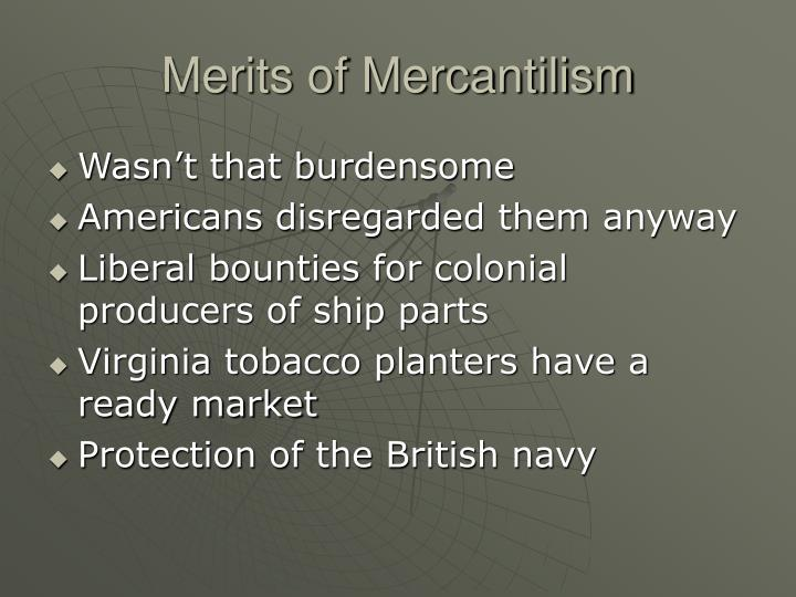 Merits of Mercantilism