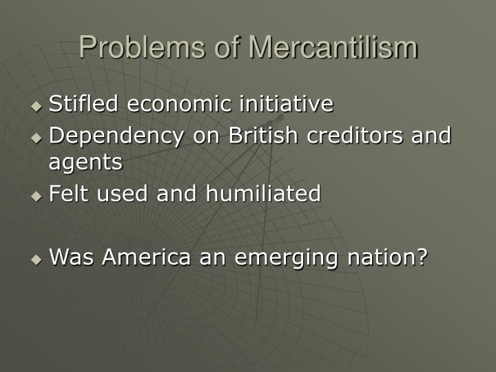 Problems of Mercantilism