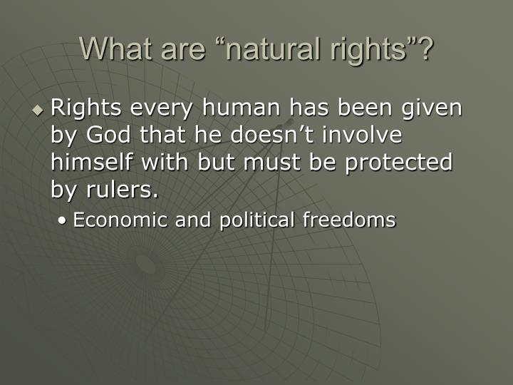 "What are ""natural rights""?"