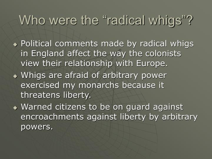 "Who were the ""radical whigs""?"