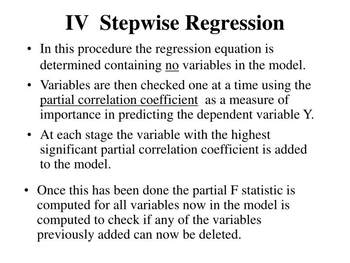 IV  Stepwise Regression
