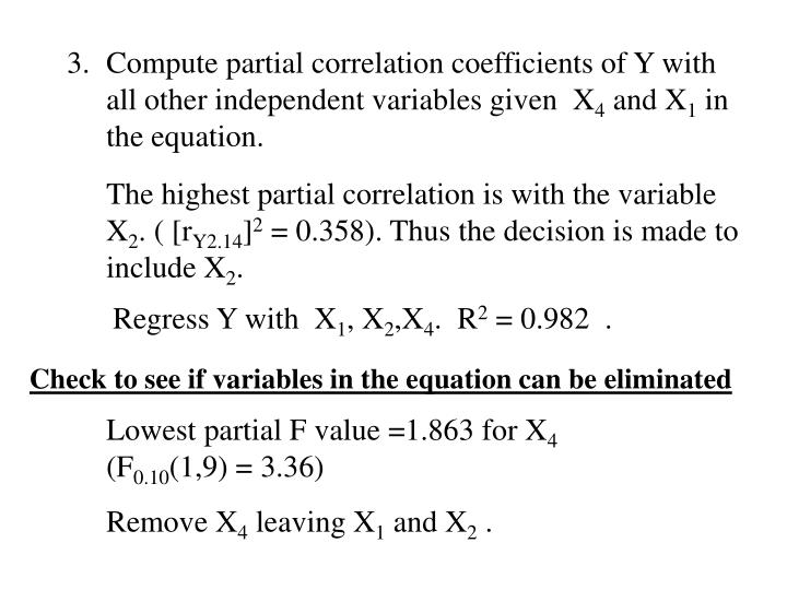 Compute partial correlation coefficients of Y with all other independent variables given  X