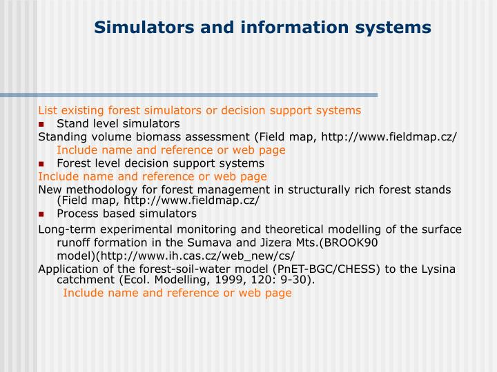 Simulators and information systems