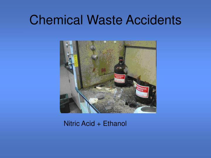 Chemical Waste Accidents
