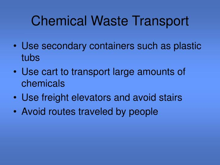 Chemical Waste Transport