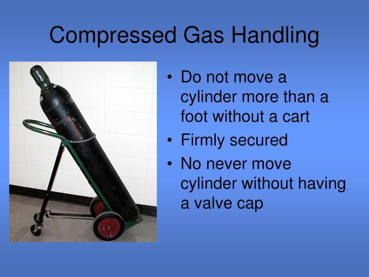 Compressed Gas Handling
