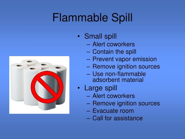 Flammable Spill