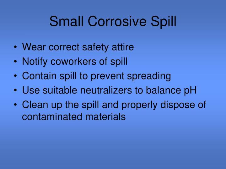 Small Corrosive Spill