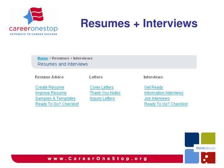 Resumes + Interviews