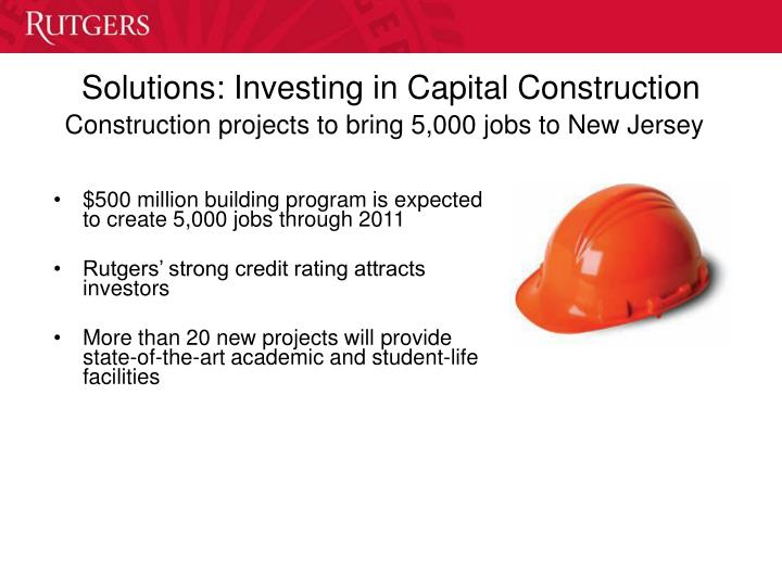 Solutions: Investing in Capital Construction
