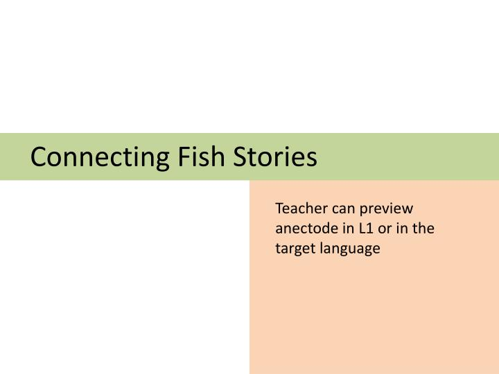 Connecting Fish Stories