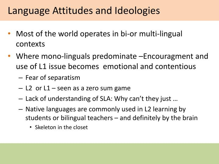 Language Attitudes and Ideologies
