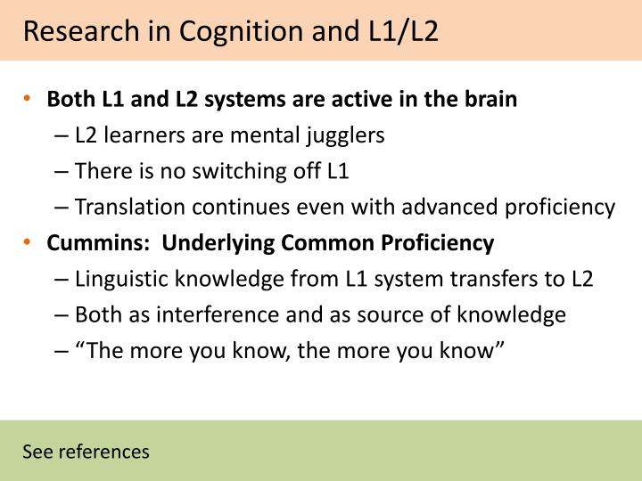 Research in Cognition and L1/L2