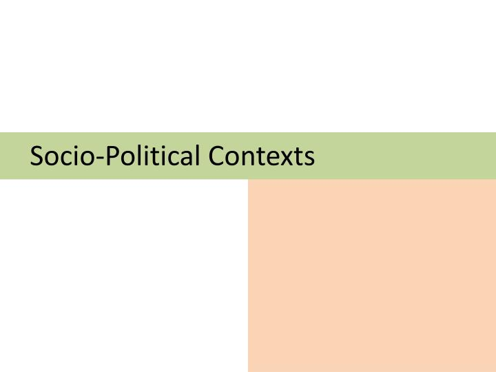 Socio-Political Contexts