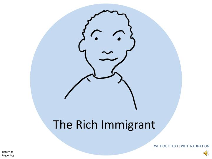 The Rich Immigrant