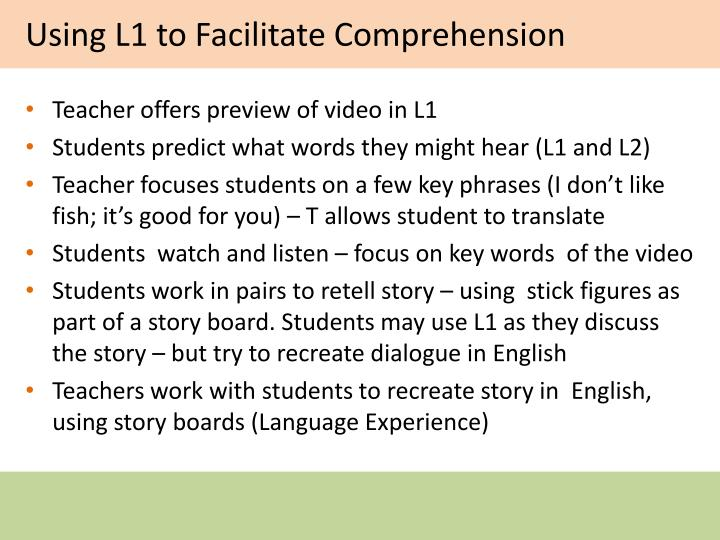 Using L1 to Facilitate Comprehension