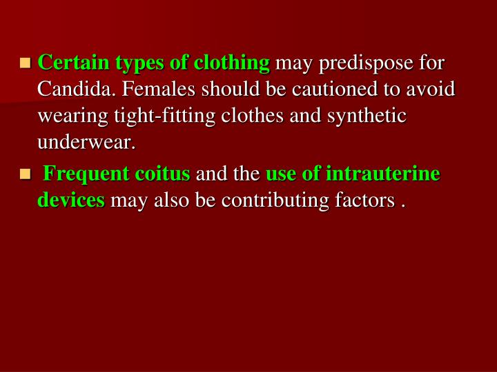 Certain types of clothing