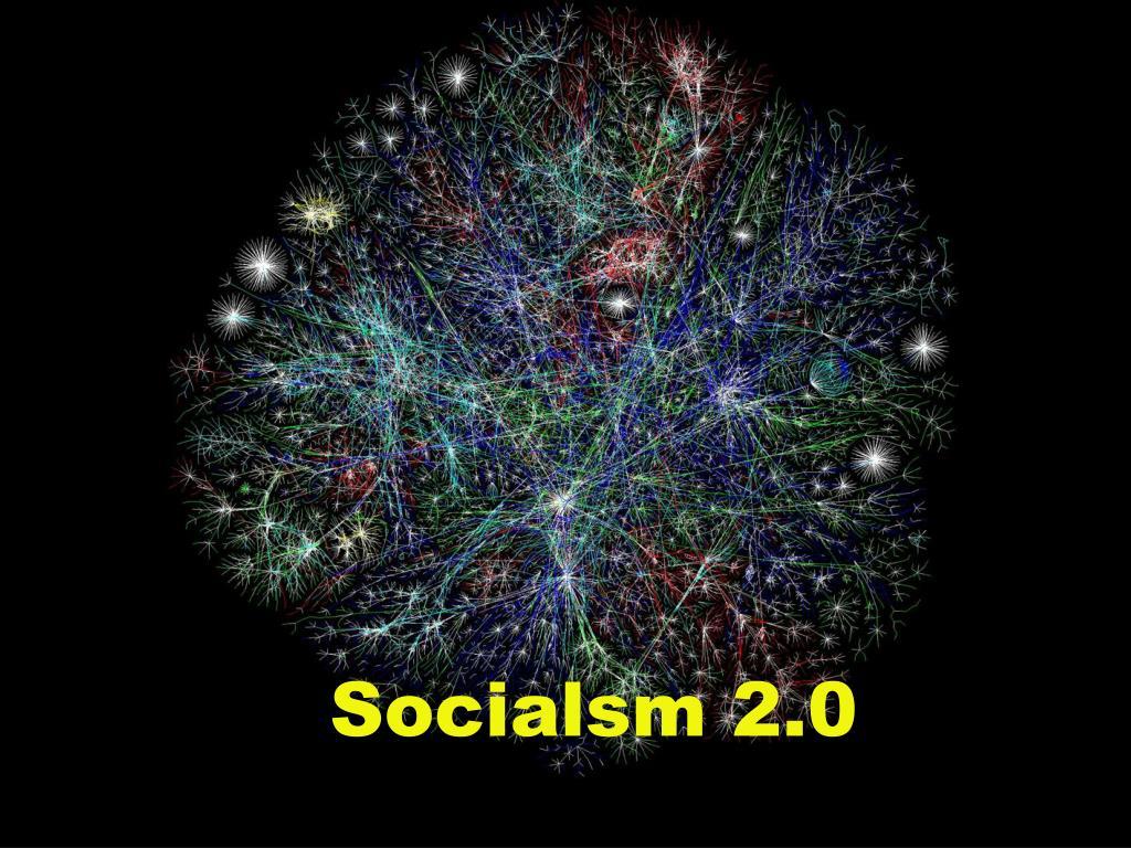 Socialsm 2.0