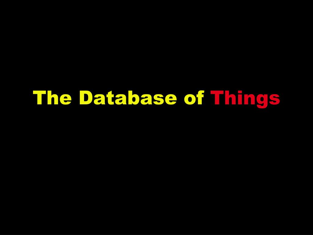 The Database of