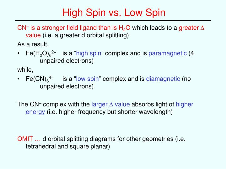 High Spin vs. Low Spin