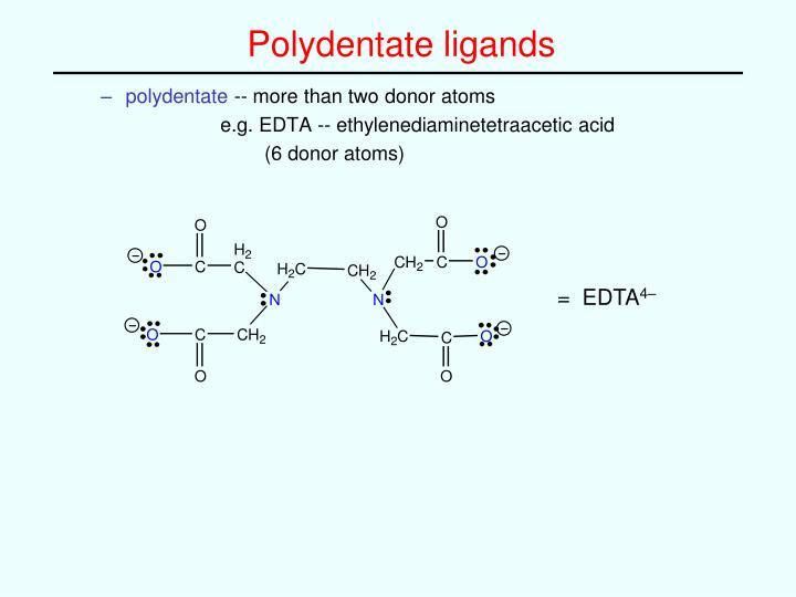 Polydentate ligands