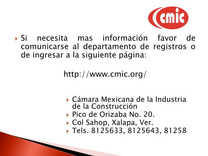 Si necesita mas información favor de comunicarse al departamento de registros o de ingresar a la siguiente página: