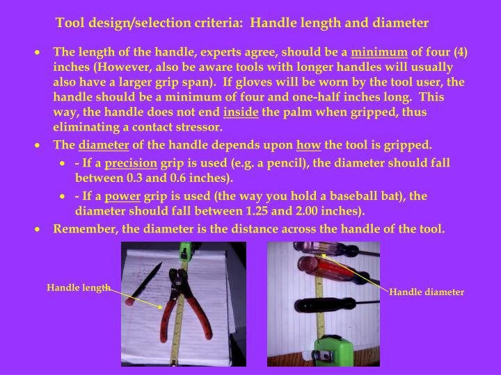 Tool design/selection criteria:  Handle length and diameter