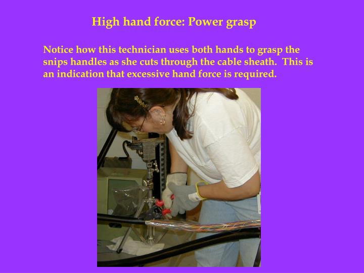 High hand force: Power grasp