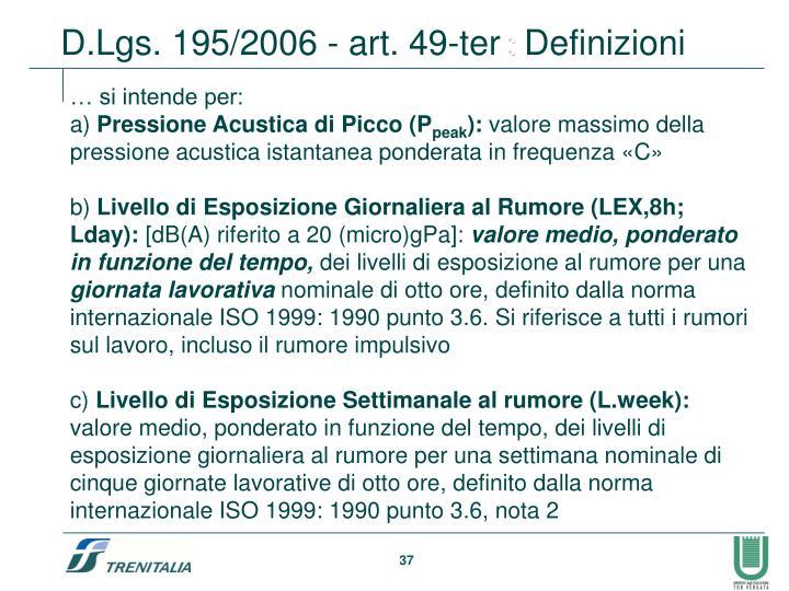 D.Lgs. 195/2006 - art. 49-ter
