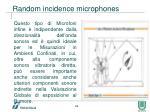 random incidence microphones