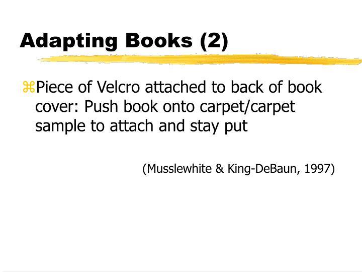 Adapting Books (2)