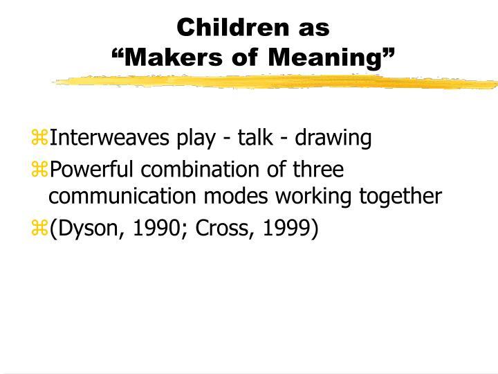 Children as