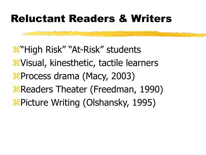 Reluctant Readers & Writers
