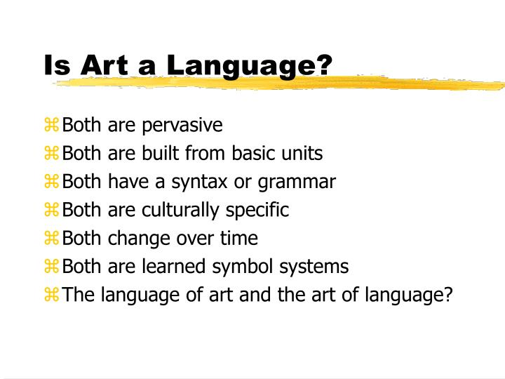 Is Art a Language?