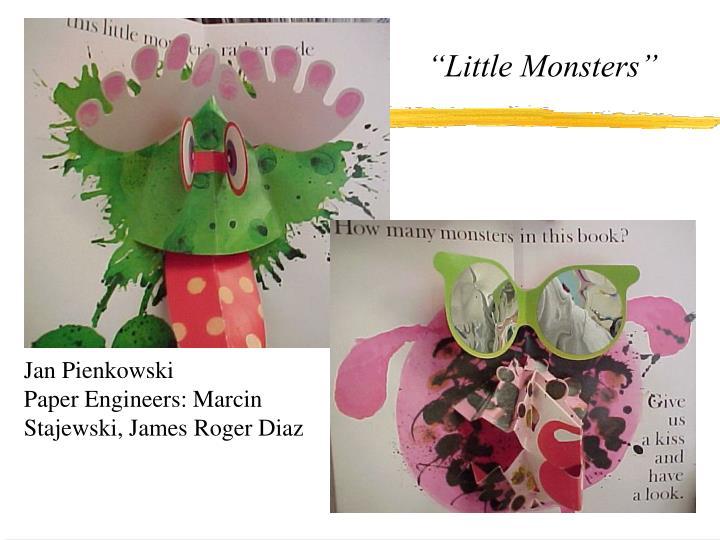 """""""Little Monsters"""""""