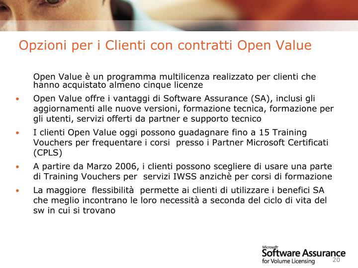 Opzioni per i Clienti con contratti Open Value