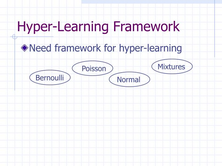 Hyper-Learning Framework