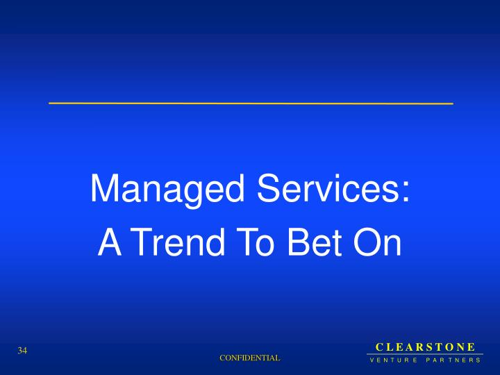 Managed Services: