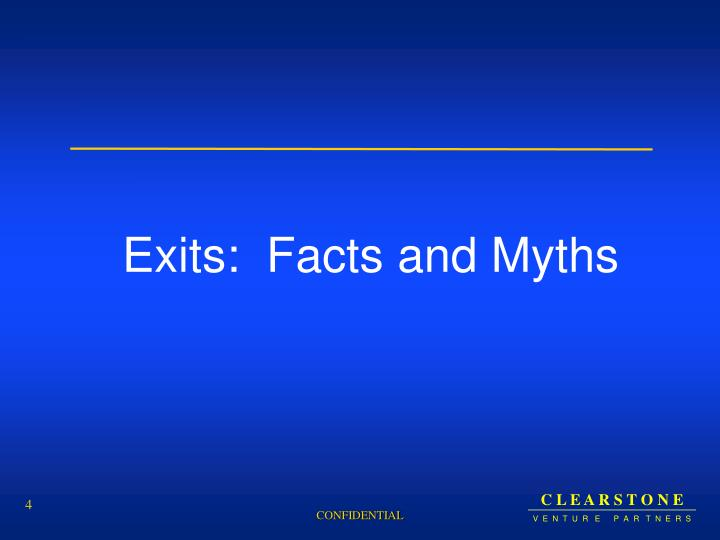 Exits:  Facts and Myths