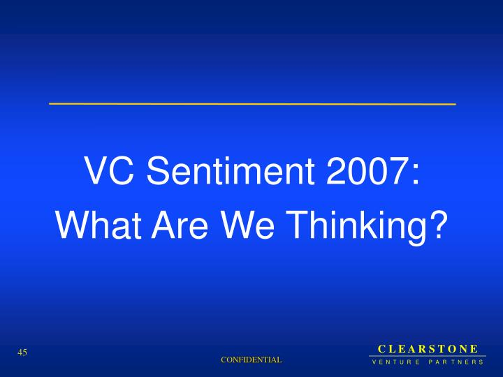 VC Sentiment 2007: